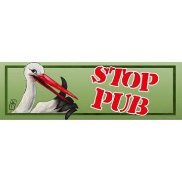 """Stop Pub modèle """"CIGOGNE"""""""